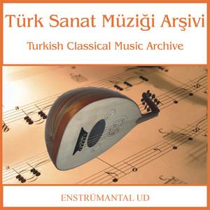 Türk Sanat Müziği Arşivi | Ud Albümü