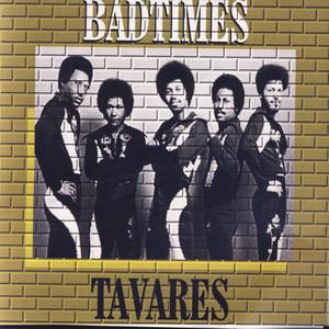 Bad Times - Tavares Live album