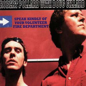 Speak Kindly of Your Volunteer Fire Department album