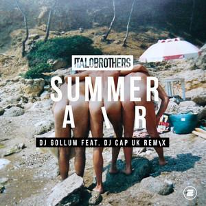 Summer Air (DJ Gollum feat. DJ Cap UK Remix)