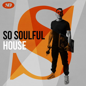 So Soulful: House