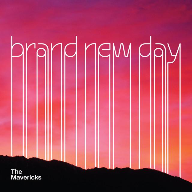 The Mavericks Brand New Day album cover