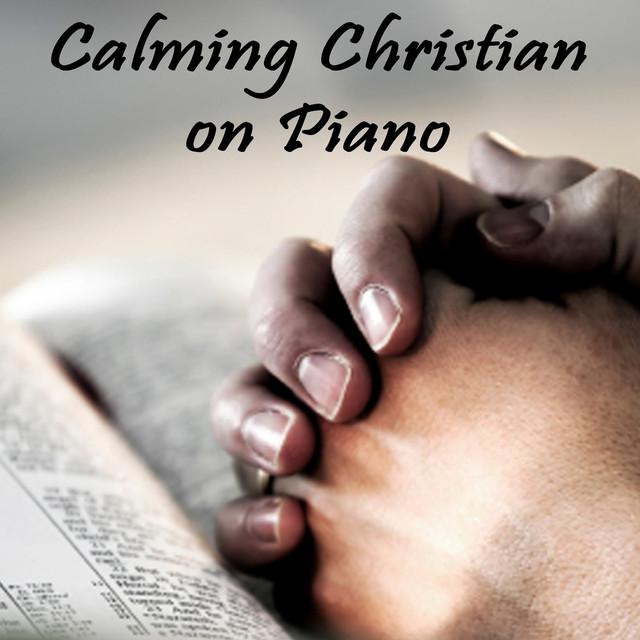 Calming Christian on Piano