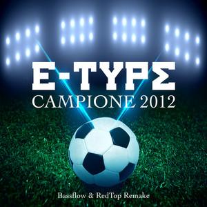Campione 2012 (Bassflow & RedTop Remake)