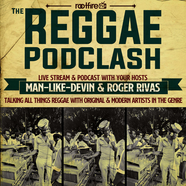 The Reggae Podclash #27 - Roger Steffens Image