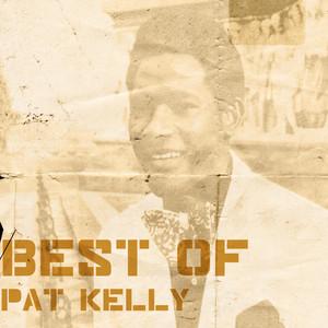 Best Of Pat Kelly album