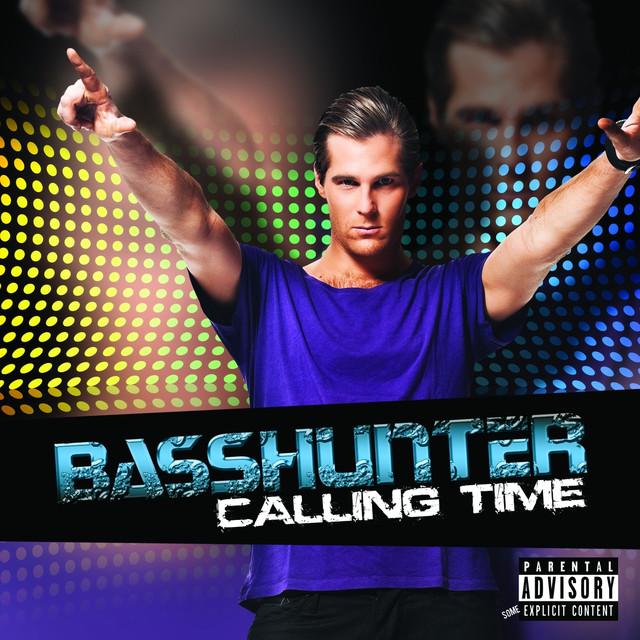 Basshunter Calling Time World album cover