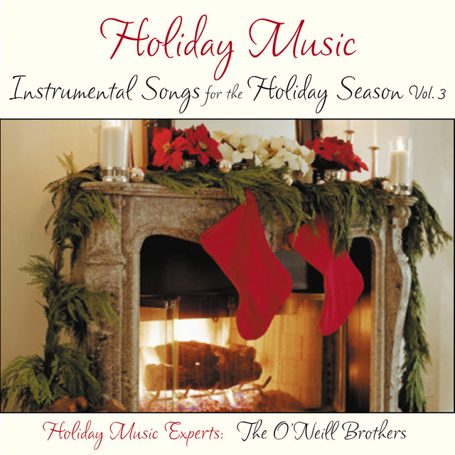 Holiday Music: Instrumental Songs for the Holiday Season Vol