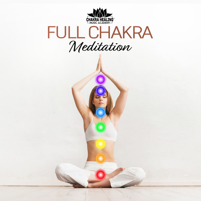 Full Chakra Meditation (Healing Sounds for Cleansing