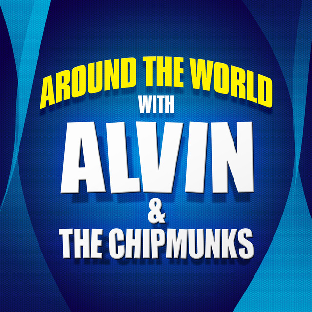 Around the world with Alvin & the Chipmunks Albumcover