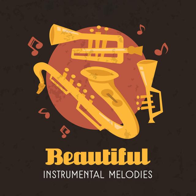Beautiful Instrumental Melodies