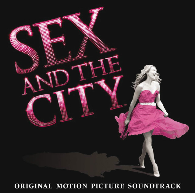 Soundtrack for sex and the city movie