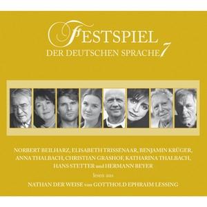 Festspiel der deutschen Sprache, Vol. 7: Nathan der Weise Audiobook