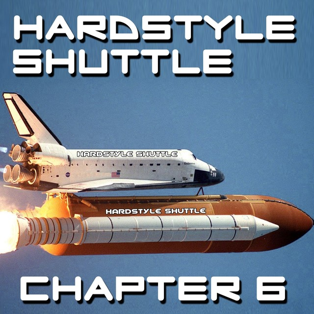 Hardstyle Shuttle, Chapter 6
