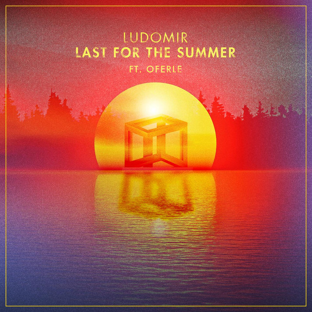 Last For The Summer (feat. Oferle)