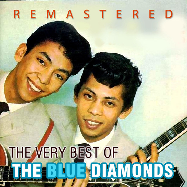 The Very Best of The Blue Diamonds (Remastered)