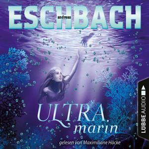 Ultramarin - Teil 3 (Ungekürzt) Audiobook