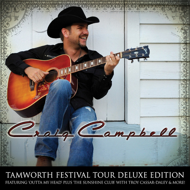 Craig Campbell Tamworth Festival Deluxe Edition