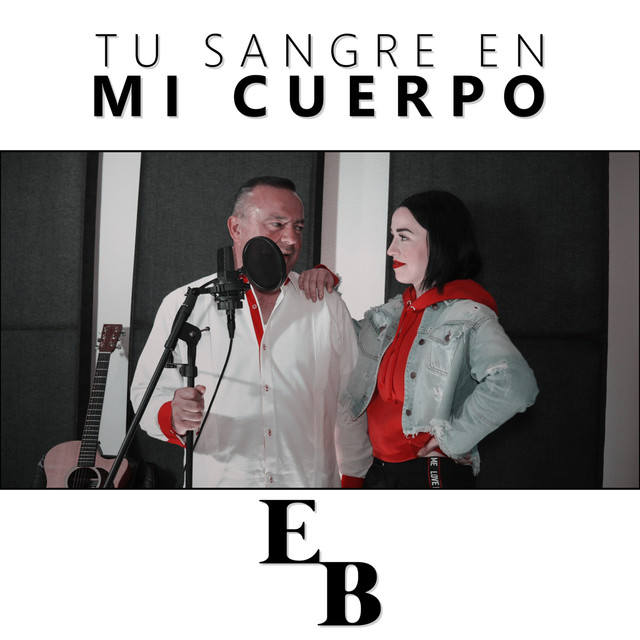 Tu Sangre En Mi Cuerpo A Song By Estibaliz Badiola Miguel Angel
