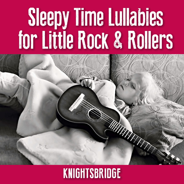 Sleepy Time Lullaby's for Little Rock & Rollers Albumcover