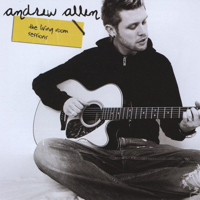 The Living Room Sessions By Andrew Allen On Spotify