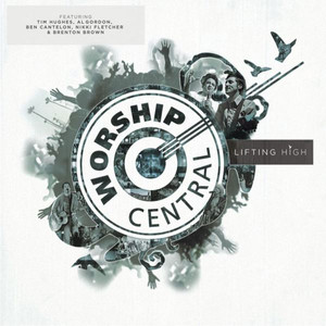 Worship Central, Ben Cantelon, Tom Read Hallelujah cover