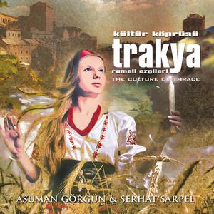 Kültür Köprüsü Trakya (Rumeli Ezgileri) Albümü