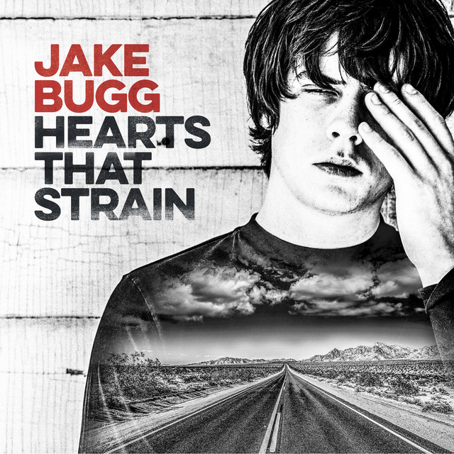 Jake Bugg Hearts That Strain album cover