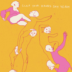Clap Your Hands Say Yeah album