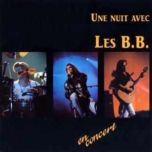 Une nuit avec Les B.B. - Les BB
