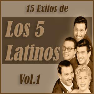 15 Éxitos de los Cinco Latinos Vol. 1 album