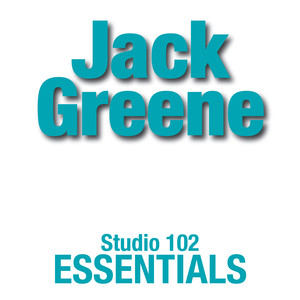 Jack Greene: Studio 102 Essentials album