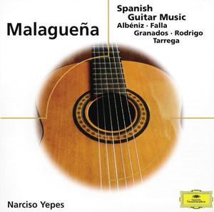 Malaguena - Spanish Guitar Music - Isaac Albeniz