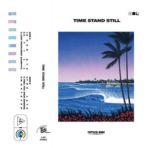 Opus Inn – Time Stand Still (2019) Download