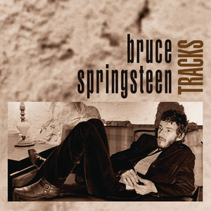 Tracks - Bruce Springsteen