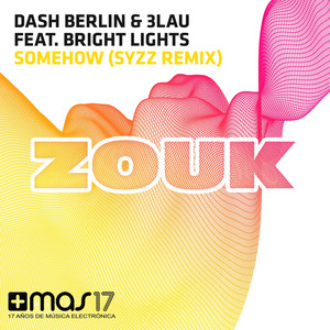 Somehow (feat. Bright Lights) [Syzz Remix] Albümü