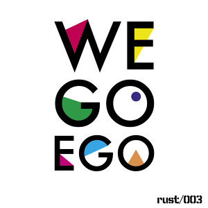 We Go Ego
