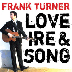 Love Ire & Song - Frank Turner