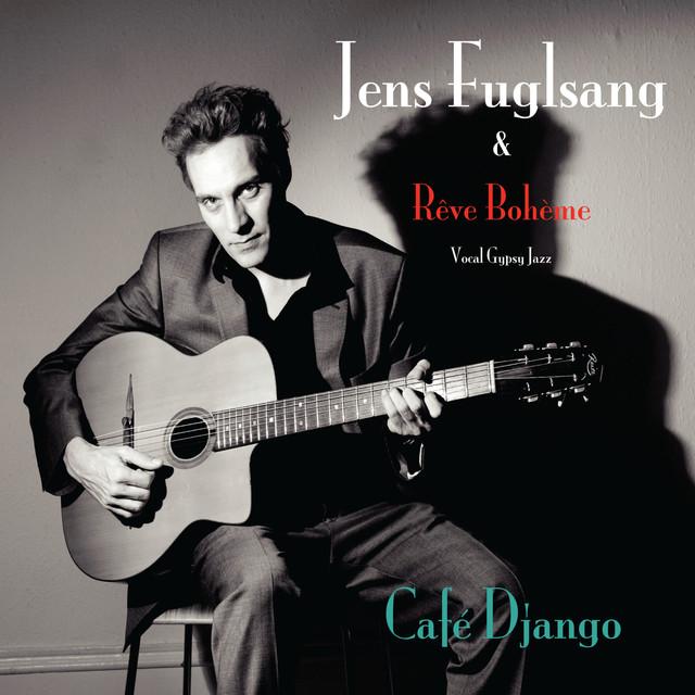 Jens Fuglsang & Rêve Bohème - Café Django (2009) [MP3 320]