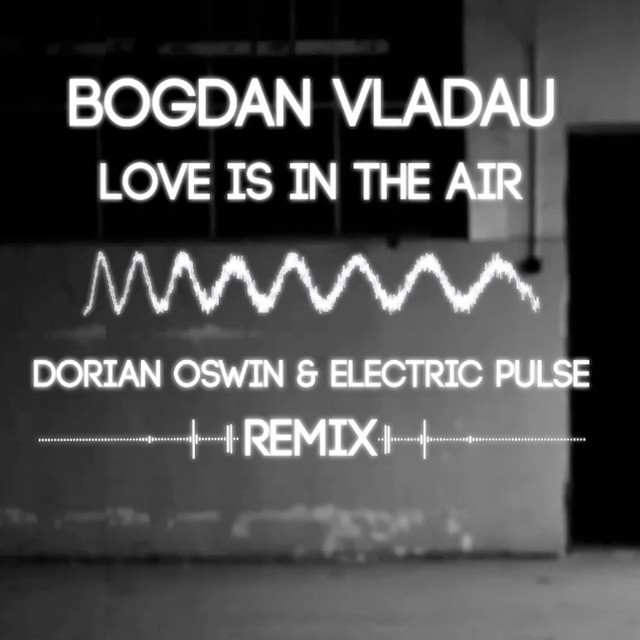 bogdan vladau love is in the air