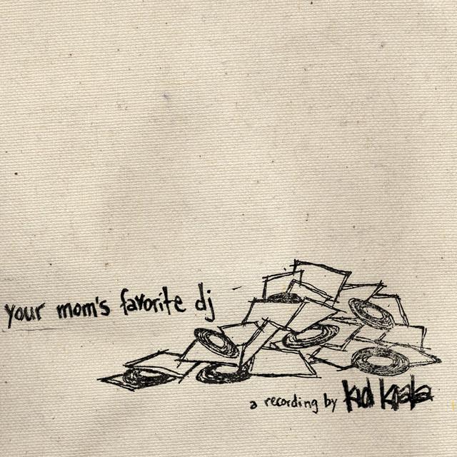 Your Mom's Favourite DJ