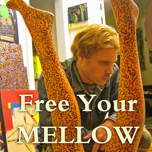 Free Your Mellow
