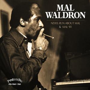 Mal '81 & News: Run About Mal album