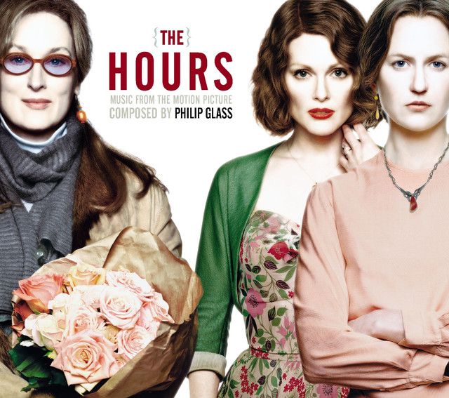 The Hours (Music from the Motion Picture Soundtrack) by Philip Glass on Spotify
