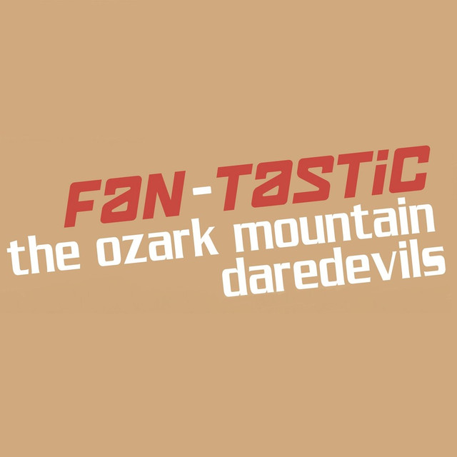 Fan-Tastic Ozark Mountain Daredevils