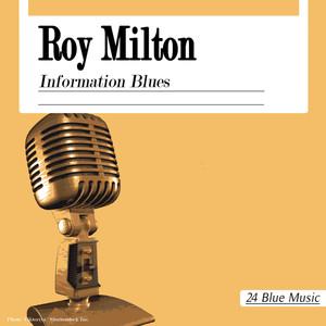 Roy Milton: Information Blues album