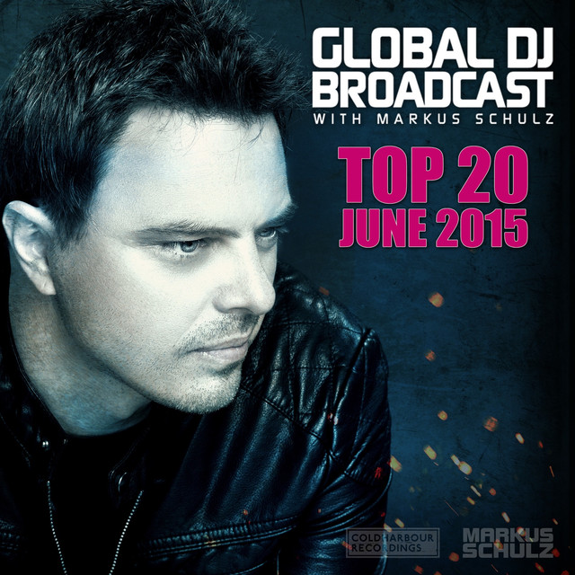 Global DJ Broadcast - Top 20 June 2015 Albumcover