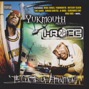 Yukmouth Presents: The Center Of Attention (Special Edition)