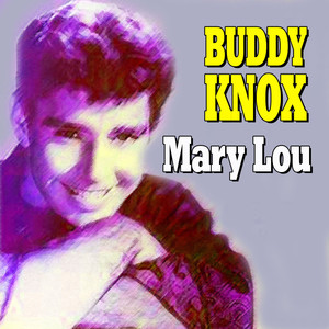 Buddy Knox - Mary Lou album