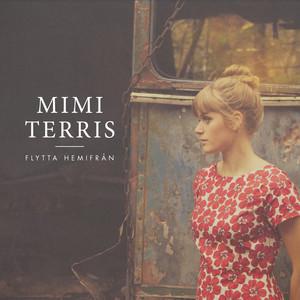 Mimi Terris, Flytta hemifrån på Spotify